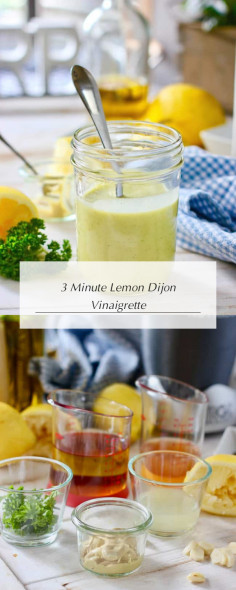3 Minute Lemon Dijon Vinaigrette