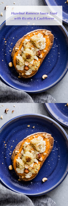 Hazelnut Romesco Sauce Toast with Ricotta & Cauliflower