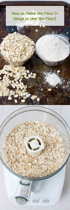 How to Make Oat Flour (+ Ways to Use Oat Flour)