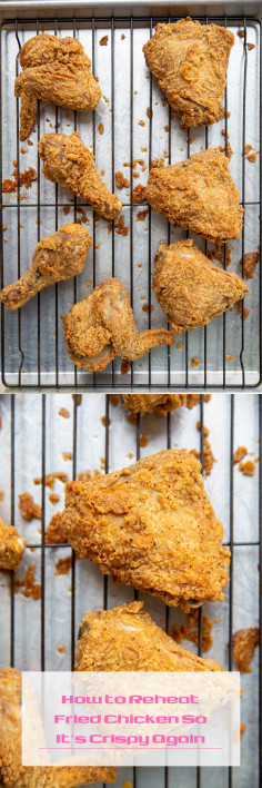 How to Reheat Fried Chicken So It's Crispy Again
