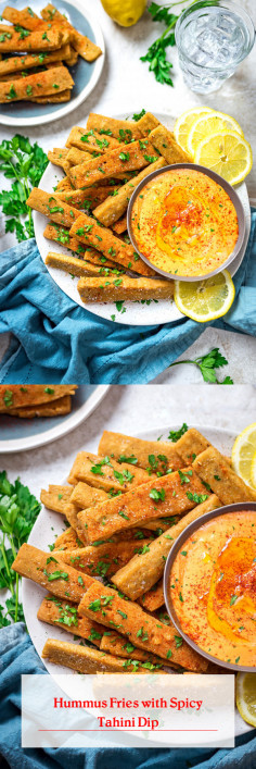 Hummus Fries with Spicy Tahini Dip