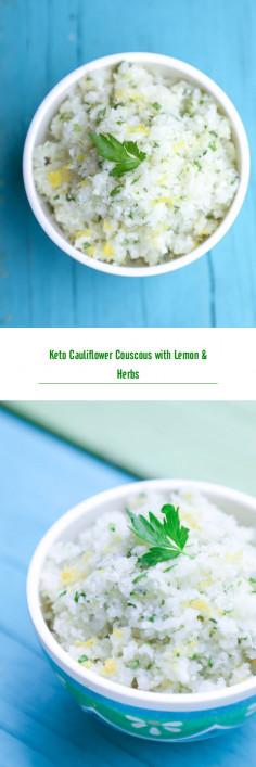 Keto Cauliflower Couscous with Lemon & Herbs
