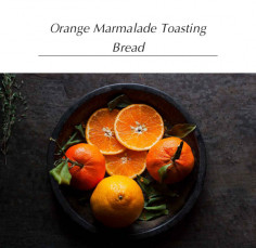 Orange Marmalade Toasting Bread