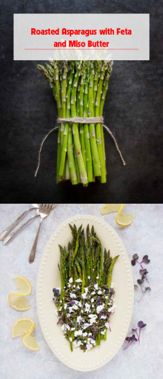 Roasted Asparagus with Feta and Miso Butter